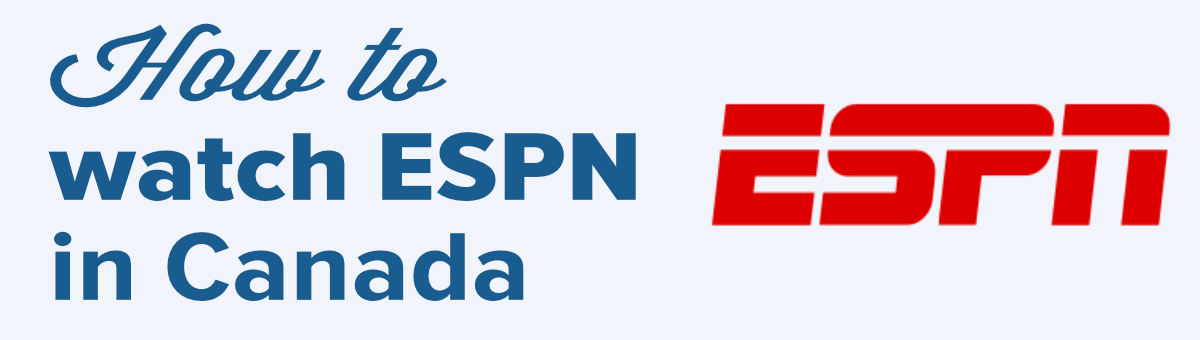 watch espn in canada
