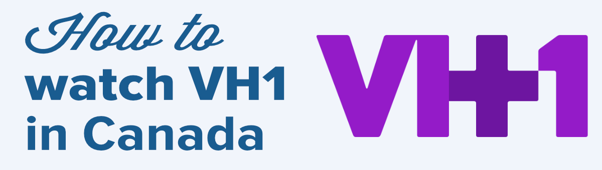 watch vh1 in canada