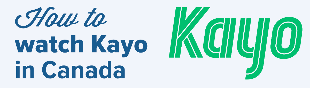 how to watch Kayo Sports in Canada