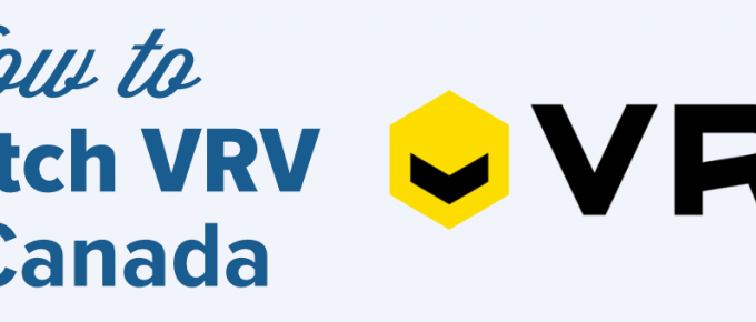 how to watch VRV in Canada