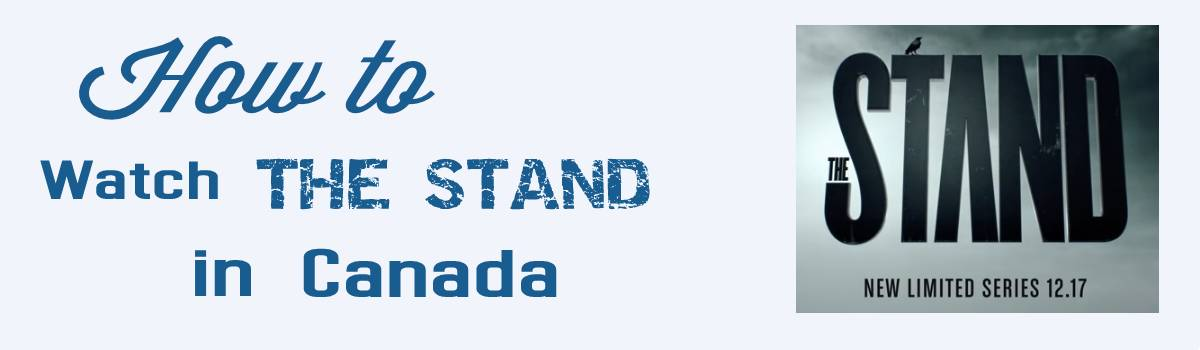 """How to watch """"The Stand"""" in Canada"""