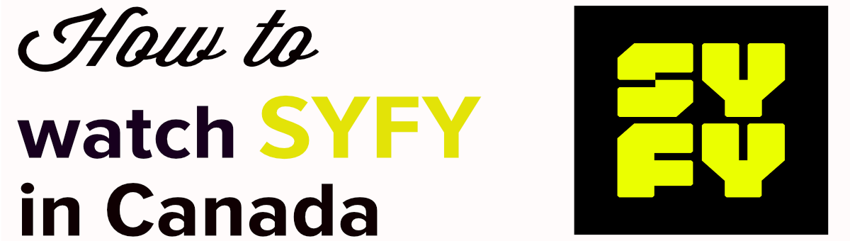 How to Watch SyFy in Canada