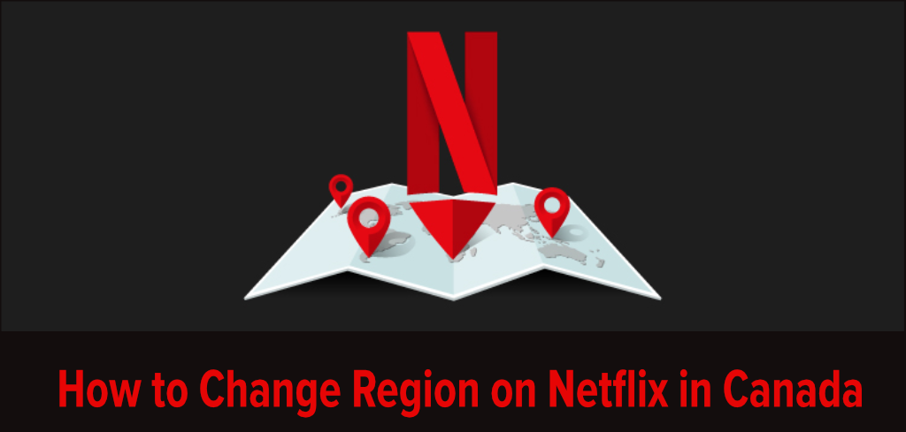 How to Watch Missing Titles by Changing Region on Netflix