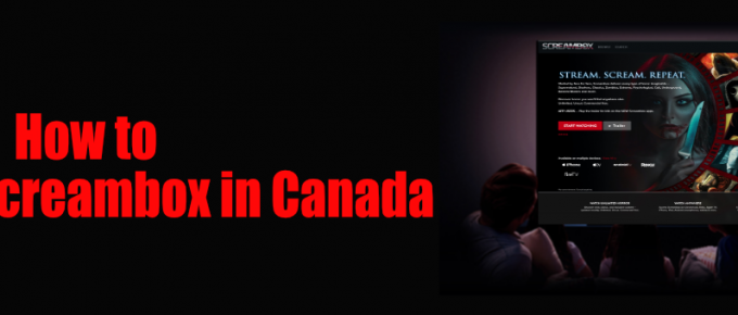 How to watch screambox in canada