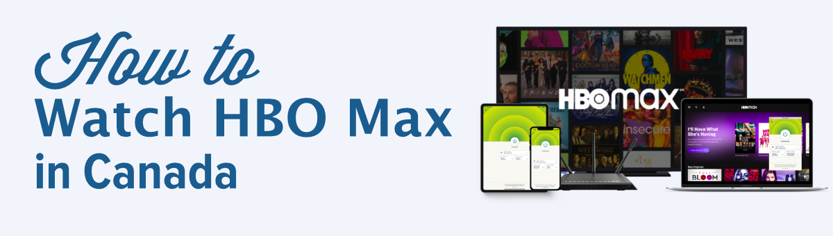 How-to-watch-HBO-Max-in-Canada
