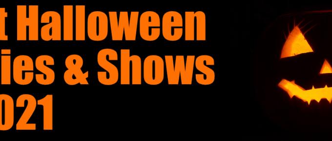 Best Halloween Movies & TV Shows in 2021