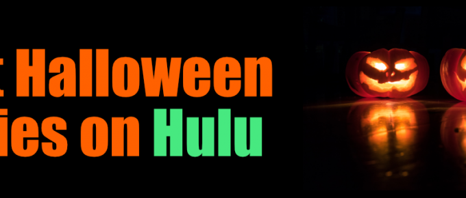 Best Halloween Movies on Hulu